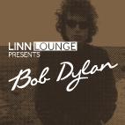 Linn Lounge - Bob Dylan