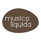 Grand Opening - Grande Inaugurazione: Musica Liquida