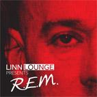 Linn Lounge - R.E.M.