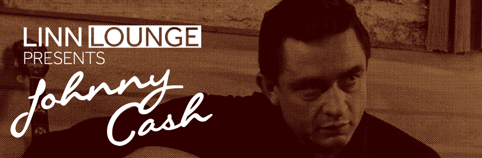 Linn Lounge - Johnny Cash