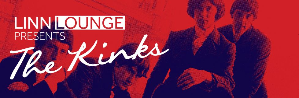 Linn Lounge - The Kinks