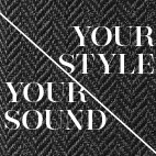 Your Style, Your Sound