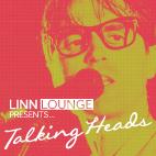 Linn Lounge - Talking Heads