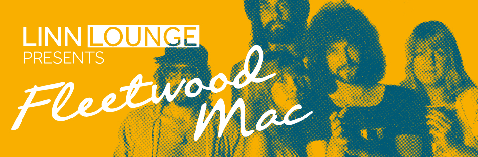 Linn Lounge — Fleetwood Mac