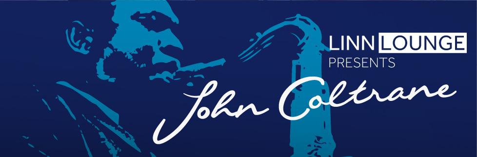 Linn Lounge — John Coltrane