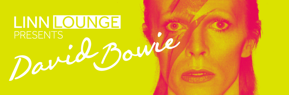 Linn Lounge — David Bowie