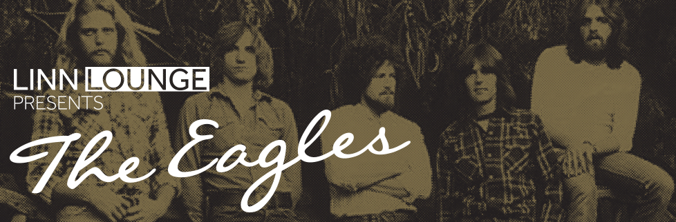 Linn Lounge — The Eagles