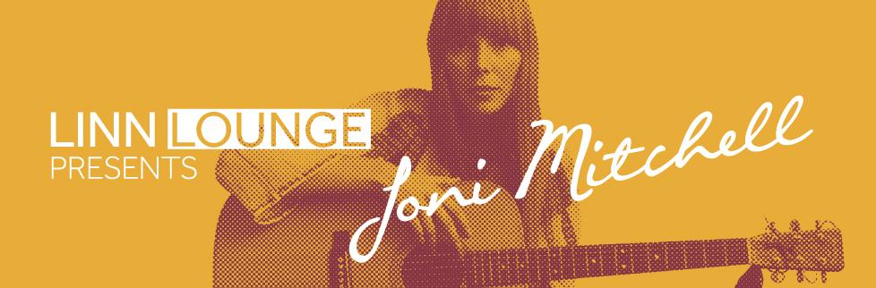 Linn Lounge — Joni Mitchell