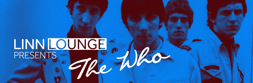 Linn Lounge — The Who