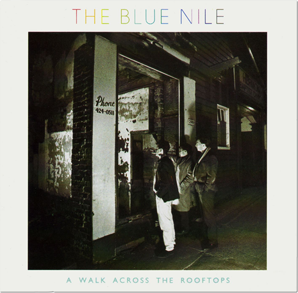 The Blue Nile: A Walk Across the Rooftops album cover